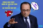 E25.-Politique-Hollande-La-Vache-Qui-Rit.jpg